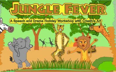 Jungle Fever – Speech & Drama Holiday Workshop