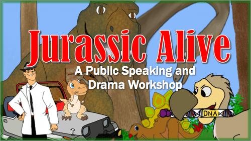 Jurassic Alive – A Public Speaking and Drama Workshop