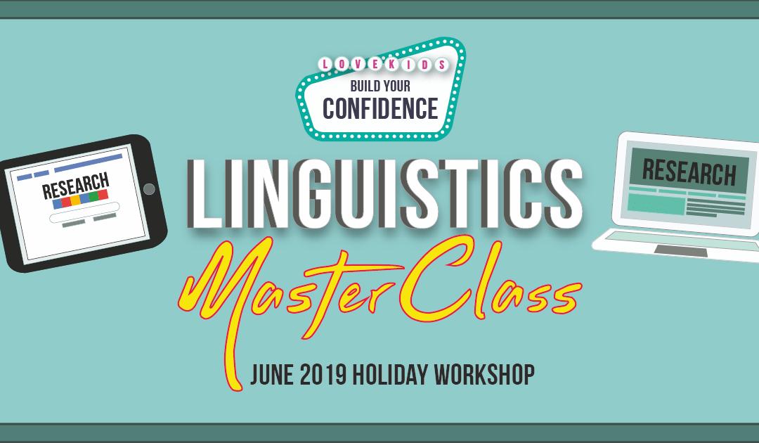 Linguistics Masterclass